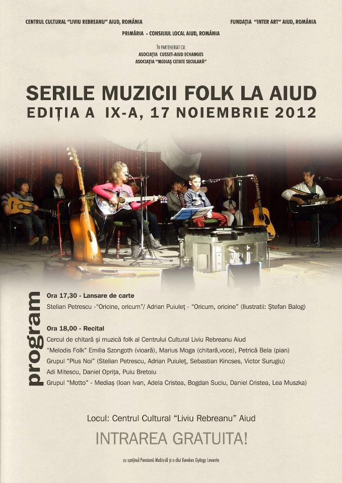 Imagini pentru Serile Muzicii Folk la Aiud  Centrul Cultural Liviu Rebreanu  Editia a IX-a, 17 noiembrie 2012